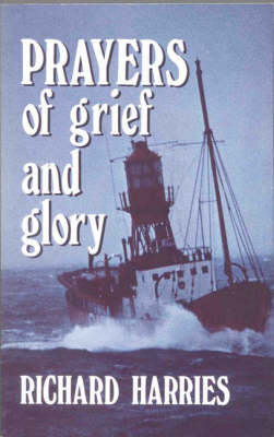 Prayers of Grief and Glory (Paperback)