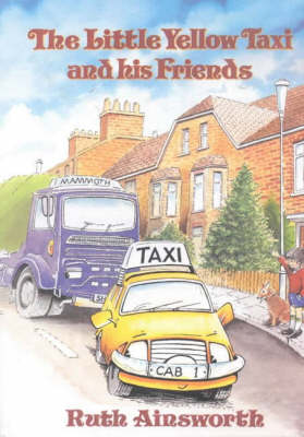 The Little Yellow Taxi and His Friends (Hardback)