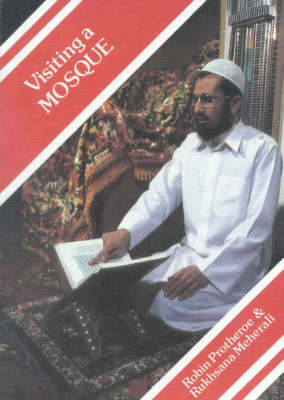 Visiting a Mosque - Meeting Religious Groups S. (Paperback)