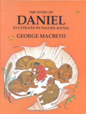 The Story of Daniel (Hardback)