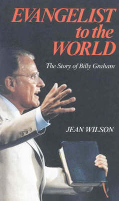 Evangelist to the World: Story of Billy Graham Told for Young Readers - Faith & Fame S. (Paperback)