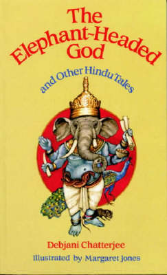 The Elephant-headed God, and Other Hindu Tales (Paperback)