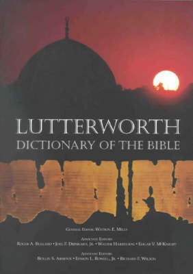 Lutterworth Dictionary of the Bible (Paperback)