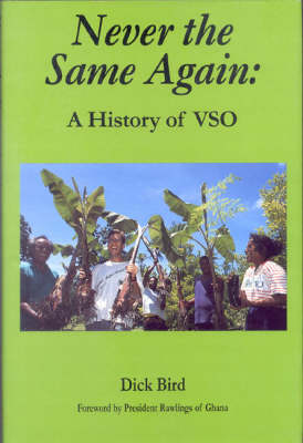 Never the Same Again: History of VSO (Hardback)