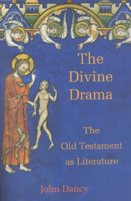 The Divine Drama: The Old Testament as Literature (Paperback)