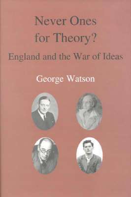 Never Ones for Theory?: England and the War of Ideas (Paperback)