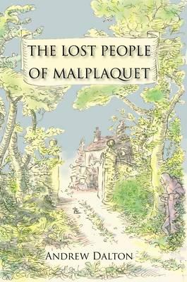 The Lost People of Malplaquet (Hardback)