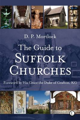 The Guide to Suffolk Churches (Paperback)