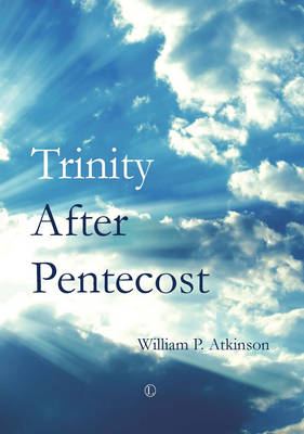 Trinity after Pentecost (Paperback)