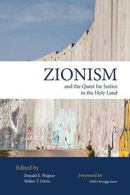 Zionism and the Quest for Justice in the Holy Land (Paperback)