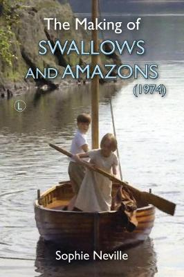 The Making of Swallows and Amazons (1974) (Paperback)