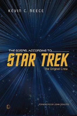 The Gospel According to Star trek: The Original Crew (Paperback)