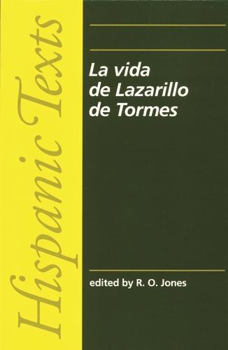 La Vida De Lazarillo De Tormes - Hispanic Texts (Paperback)