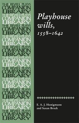 Playhouse Wills: 1558-1642 (Paperback)