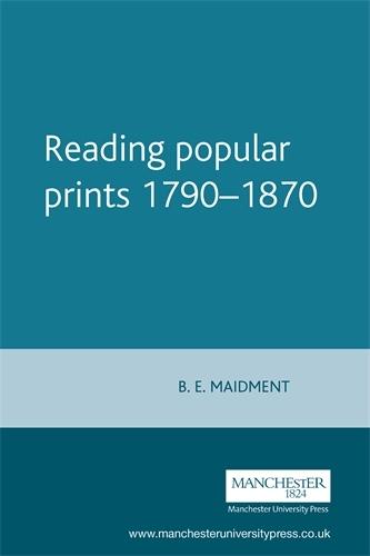 Reading Popular Prints 1790-1870 (Paperback)