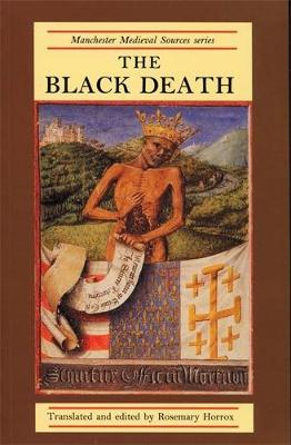 The Black Death - Manchester Medieval Sources (Paperback)