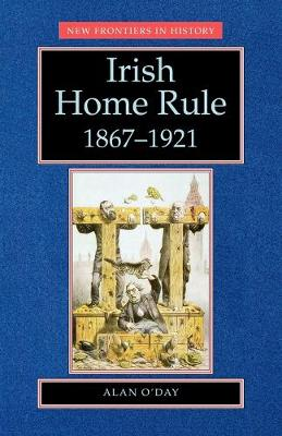 Irish Home Rule - New Frontiers (Paperback)