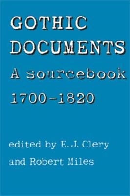 Gothic Documents: A Sourcebook 1700-18 (Paperback)