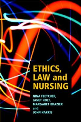 Ethics, Law and Nursing (Paperback)