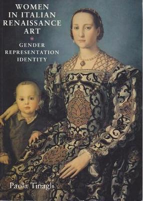 Women in Italian Renaissance Art: Gender, Representation, Identity (Paperback)