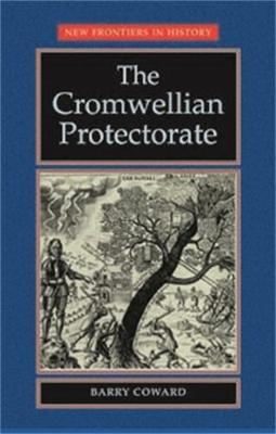 The Cromwellian Protectorate - New Frontiers (Paperback)