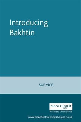 Introducing Bakhtin (Paperback)