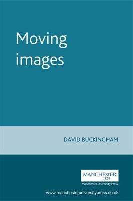 Moving Images (Paperback)