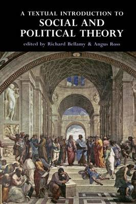 A Textual Introduction to Social and Political Theory (Paperback)