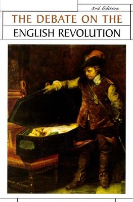 The Debate on the English Revolution - Issues in Historiography (Paperback)