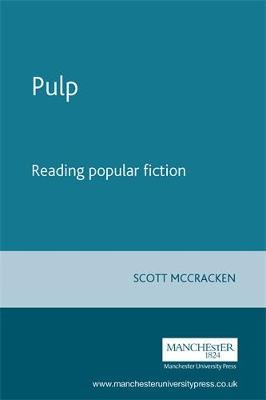 Pulp: Reading Popular Fiction (Paperback)