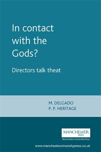 In Contact with the Gods?: Directors Talk Theatre (Paperback)