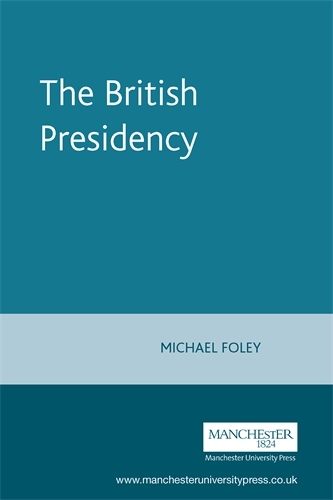 The British Presidency (Paperback)