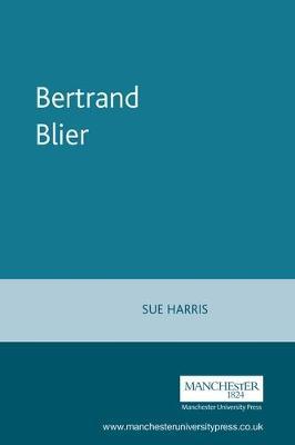 Bertrand Blier - French Film Directors Series (Paperback)