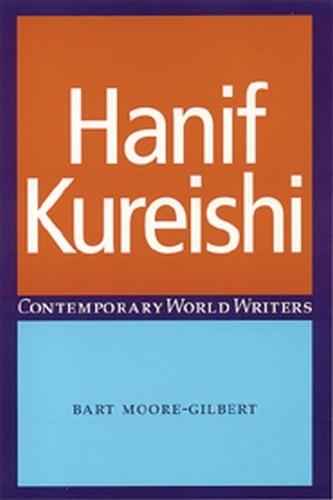 Hanif Kureishi - Contemporary World Writers (Paperback)