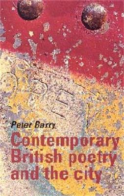 Contemporary British Poetry and the City (Paperback)