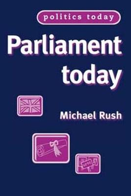 Parliament Today - Politics Today (Paperback)