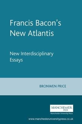 Francis Bacon's New Atlantis: New Interdisciplinary Essays - Texts in Culture (Paperback)