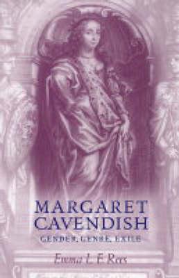 Margaret Cavendish: Gender, Genre, Exile (Hardback)
