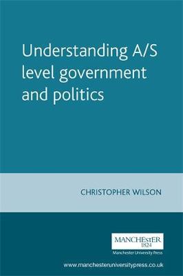 Understanding A/S Level Government and Politics - Understanding Politics (Paperback)
