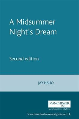 A Midsummer Night's Dream - Shakespeare in Performance (Paperback)