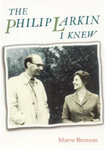 The Philip Larkin I Knew (Paperback)