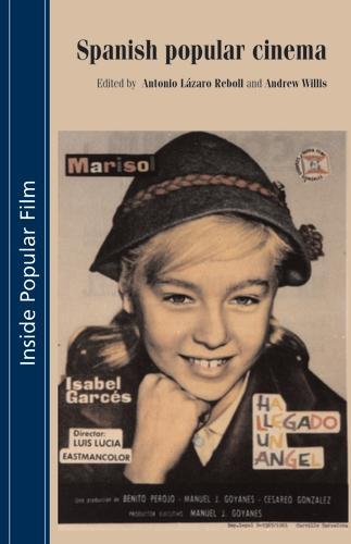 Spanish Popular Cinema - Inside Popular Film (Paperback)