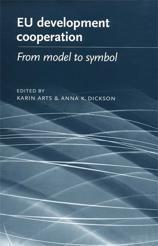 Eu Development Cooperation: From Model to Symbol (Paperback)