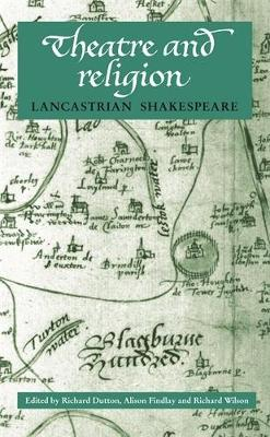 Theatre and Religion: Lancastrian Shakespeare (Paperback)