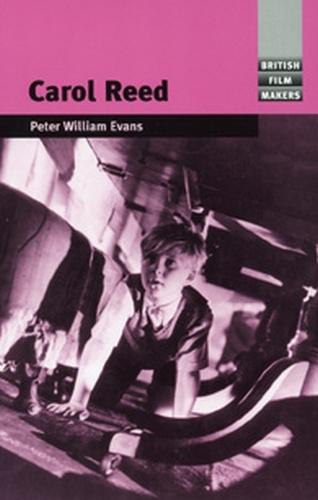 Carol Reed - British Film-Makers (Paperback)
