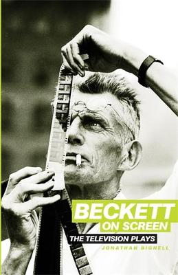 Beckett on Screen: The Television Plays (Paperback)