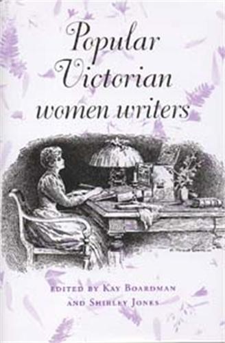Popular Victorian Women Writers (Paperback)