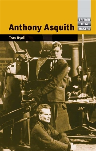 Anthony Asquith - British Film-Makers (Paperback)