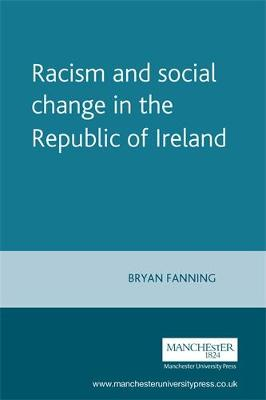 Racism and Social Change in the Republic of Ireland (Paperback)