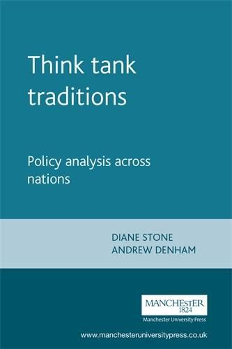 Think Tank Traditions: Policy Analysis Across Nations (Paperback)